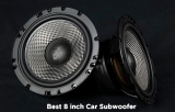 Best 8 Inch Subwoofer Car Audio